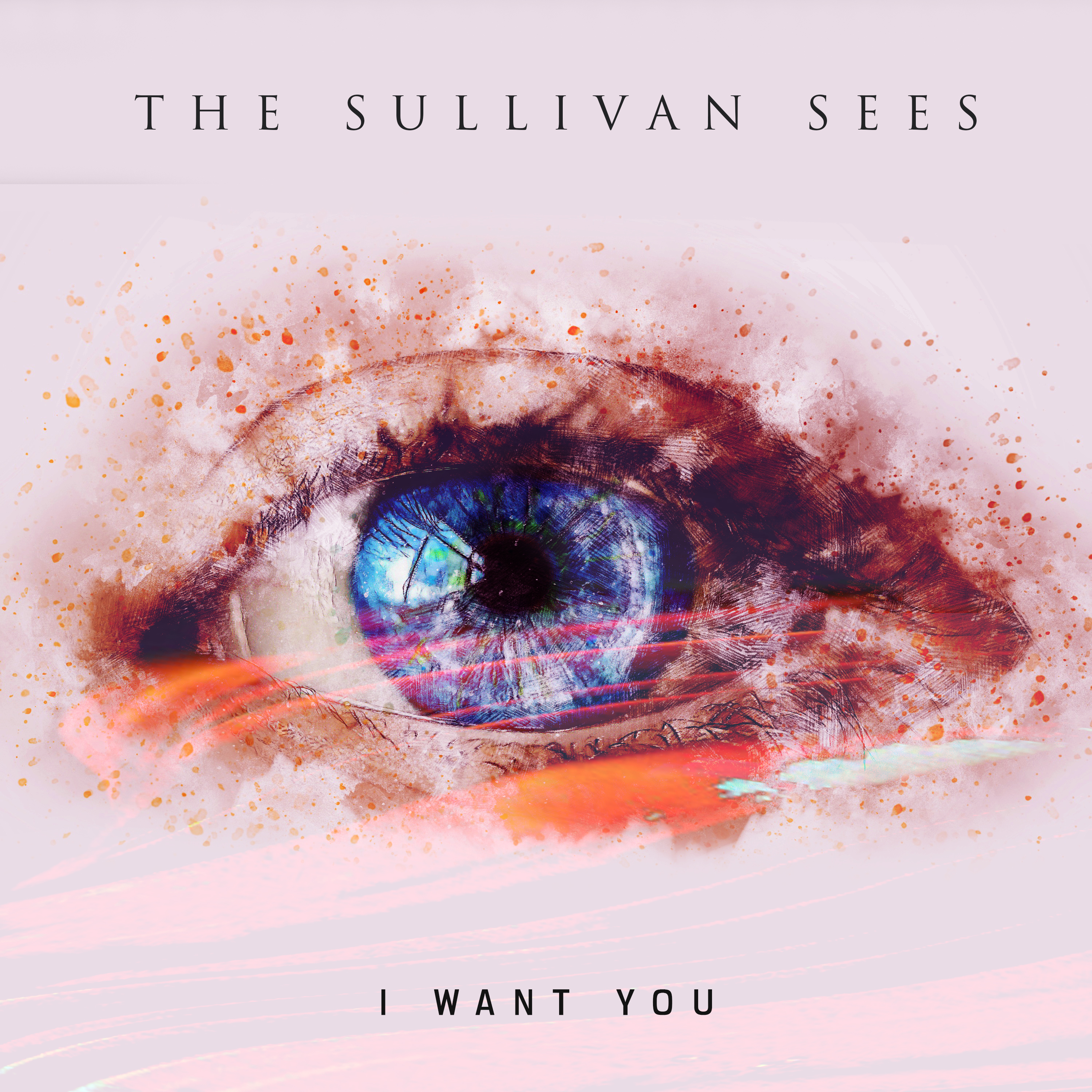 I Want You - The Sullivan Sees