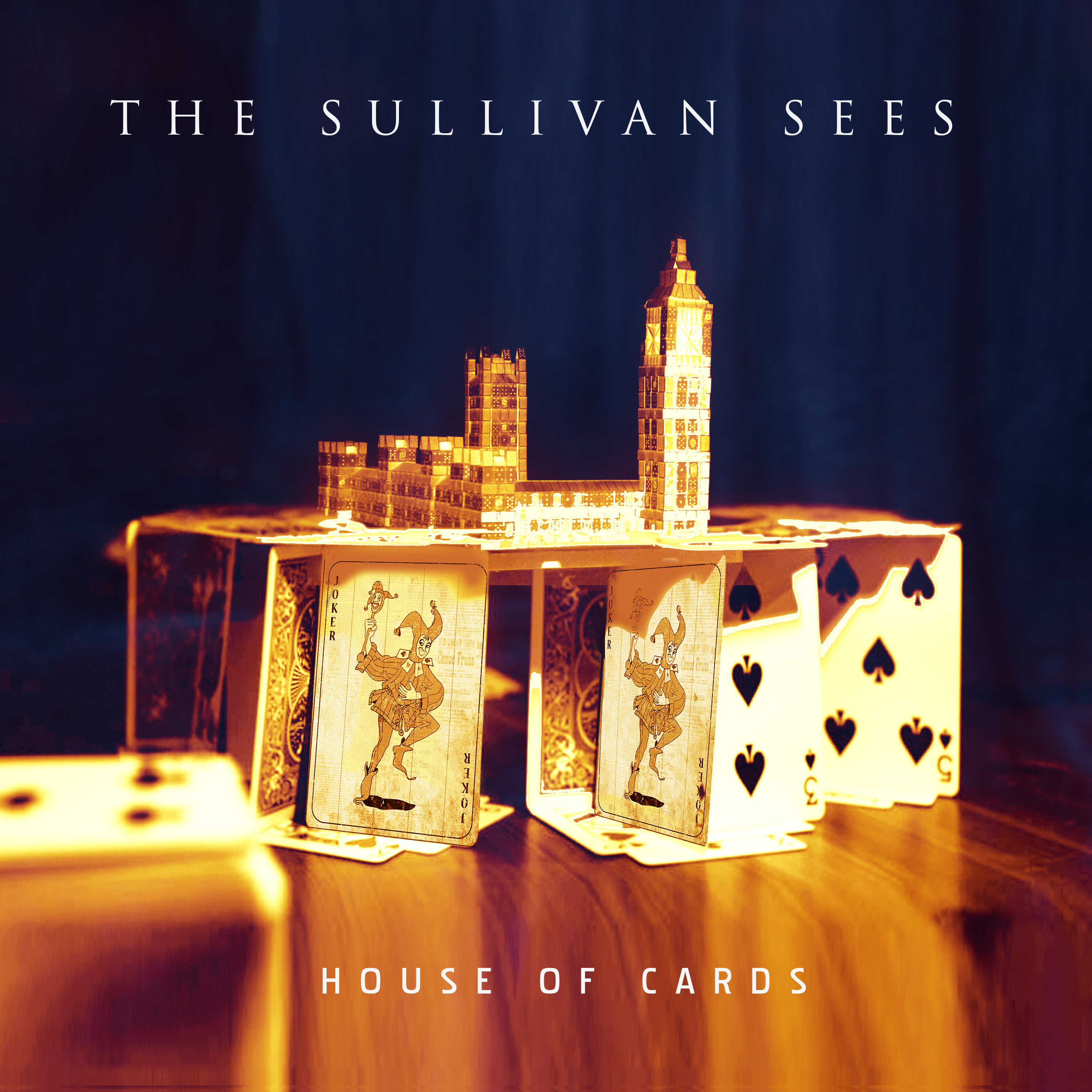 The Sullivan Sees - House of Cards